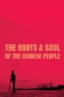The Root and Soul of the Chinese People - Book