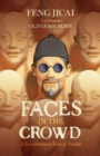 Faces in the Crowd : 36 Extraordinary Tales of Tianjin - Book