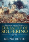 Decision on the Mincio : The Battle of Solferino, 1859 - Book