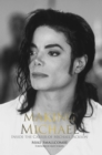 Making Michael : Inside the Career of Michael Jackson - eBook