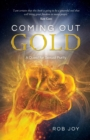 Coming Out Gold : A Quest for Sexual Purity - Book