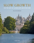 Slow Growth : On the Art of Landscape Architecture - Book