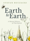 Earth to Earth : A Natural History of Churchyards - Book