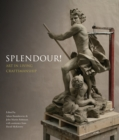 Splendour! : Art in Living Craftmanship - Book