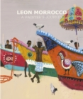 Leon Morrocco : A Painter's Journey - Book