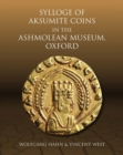 Sylloge of Aksumite Coins in the Ashmolean Museum, Oxford - Book