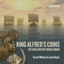 King Alfred's Coins : The Watlington Viking Hoard - Book