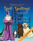 How to Put the Spell in Spellings - Book
