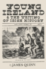 Young Ireland and the Writing of Irish History - eBook