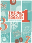 The No.1 Book of Numbers : Exploring the meaning and magic of numbers - Book