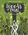 Weeds on Trial - Book