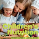 Children's Nutrition : The Essential Guide - Book