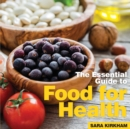 Food for Health : The Essential Guide - Book