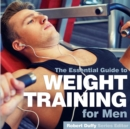 Weight Training for Men : The Essential Guide - Book