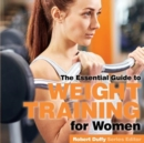 Weight Training for Women : The Essential Guide - Book