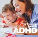 ADHD : The Essential Guide - Book