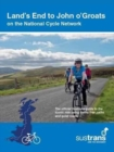 Land's End to John O'Groats : On the National Cycle Network : Official Sustrans Guide - Book