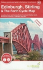 Edinburgh, Stirling & The Forth Cycle Map : Including Coast and Castles South, Coast and Castles North, Round the Forth and 3 individual day rides - Book