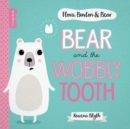 Bear and the Wobbly Tooth - Book