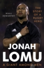 Jonah Lomu, A Giant Among Men : The Story of a Rugby Hero - eBook