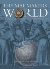 The Mapmakers' World : A Cultural History of the European World Map - Book