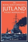 The Royal Navy Officer's Jutland Pocket-Manual 1916 - Book