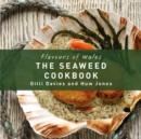 The Seaweed Cookbook - Book