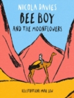 Bee Boy and the Moonflowers - Book