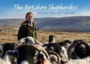 The Yorkshire Shepherdess 2017 Calendar - Book