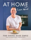 At Home with Simon Wood : Fine Dining Made Simple - Book
