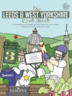 The Leeds & West Yorkshire Cook Book : A Celebration of the Amazing Food and Drink on Our Doorstep - Book