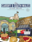 The Cardiff Cook Book : A celebration of the amazing food and drink on our doorstep - Book