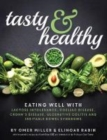 Tasty and Healthy : Eating well with lactose intolerance, coeliac disease, Crohn's disease, ulcerative colitis and irritable bowel syndrome - Book