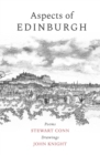 Aspects of Edinburgh : Poems by Stewart Conn Drawings by John Knight - Book