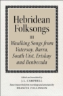 Hebridean Folk Songs: Waulking Songs from Vatersay, Barra, Eriskay, South Uist and Benbecula - Book