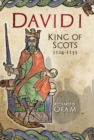 David I : King of Scots, 1124-1153 - Book