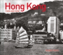 Hong Kong Then and Now - Book