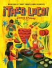 Taco Loco : Mexican street food from scratch - Book