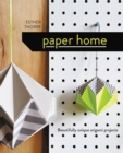 Paper Home : Beautifully unique origami projects - Book