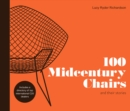 100 Midcentury Chairs : and their stories - Book
