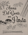 Anna Del Conte On Pasta - eBook