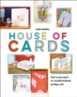 House of Cards : Step-by-step projects for beautiful handmade greetings cards - Book