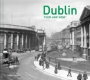 Dublin Then and Now - Book