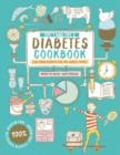 Type 1 and Type 2 Diabetes Cookbook : Low carb recipes for the whole family - Book