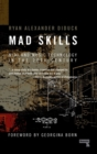 Mad Skills : MIDI and Music Technology in the XXth Century - Book