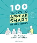 100 Tricks to Appear Smart In Meetings - Book