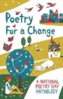 Poetry for a Change : A National Poetry Day Anthology - Book