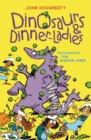 Dinosaurs and Dinner-Ladies : Poems - Book