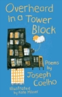 Overheard in a Tower Block : Poems - Book