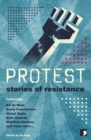 Protest : Stories of Resistance - Book